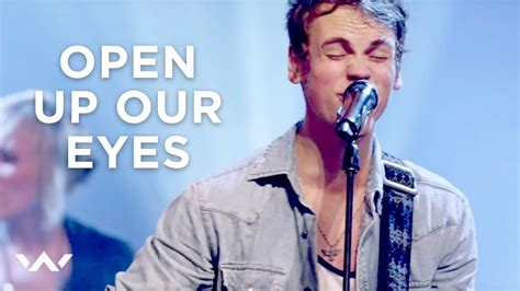 """""""Open Up Our Eyes"""" - ELEVATION WORSHIP - YouTube"""