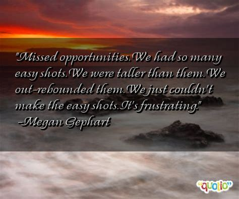 Famous Quotes About Missed Opportunities